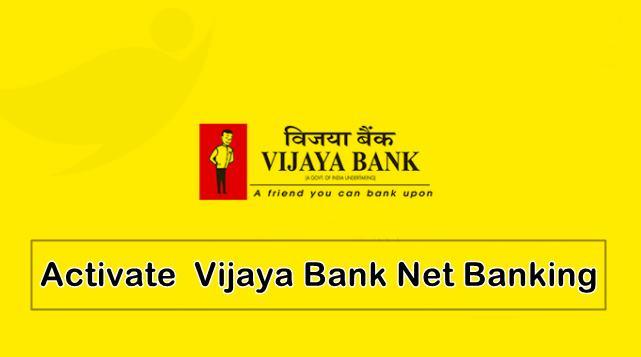 activate vijaya bank net banking