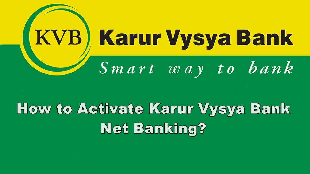 how to activate karur vysya bank net banking
