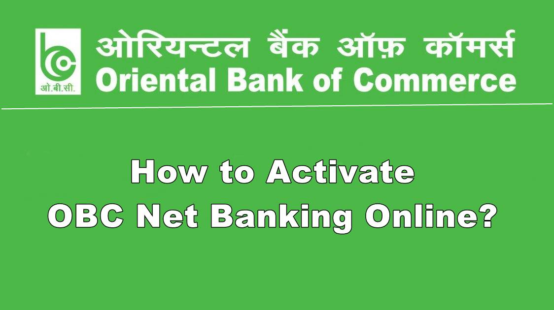 activate oriental bank of commerce net banking