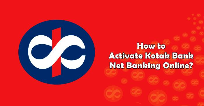 how to activate kotak bank net banking